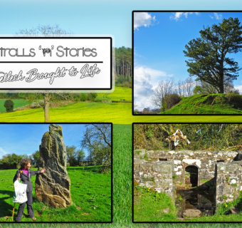 Strolls 'n' Stories : Trellech brought to Life Review