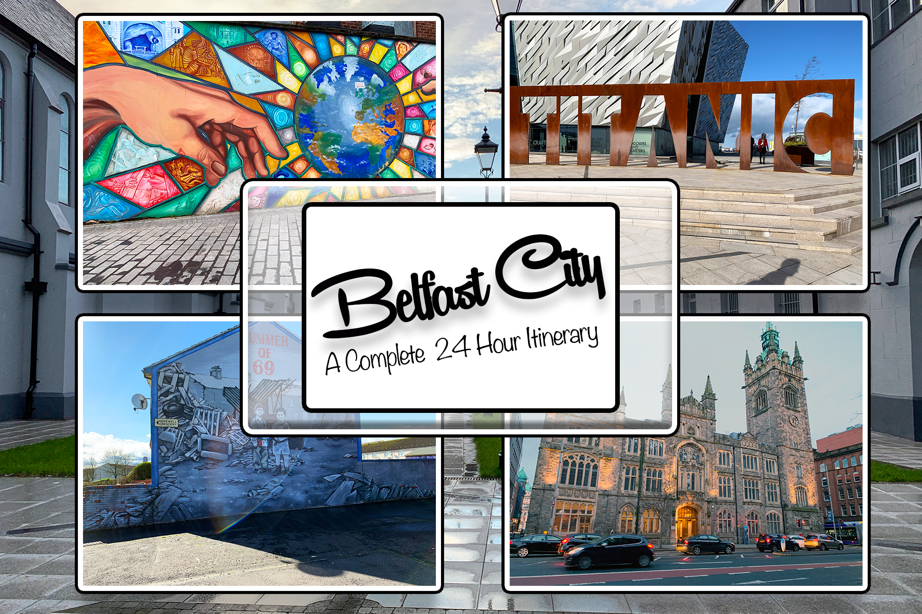 Belfast City- A Complete 24 Hour Itinerary By One Epic Road Trip Blog
